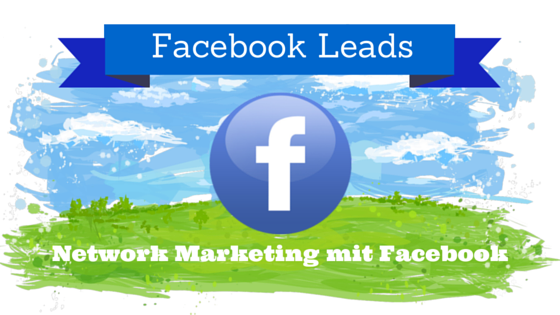 Network Marketing Facebook Leads